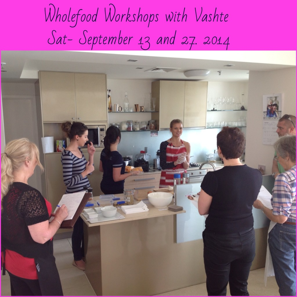 Wholefood Workshops with vashte.com