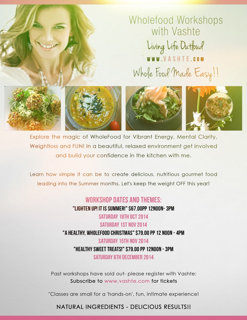 Wholefood Workshops With Vashte.com Oct-Nov-Dec 2014